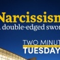 Two Minute Tuesdays YouTube video highlighting School of Management faculty research on narcissism in the workplace.