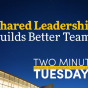 Two Minute Tuesdays YouTube video highlighting School of Management faculty research on leadership.