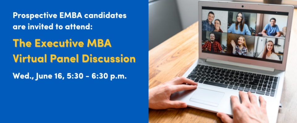 Register for the EMBA Virtual Panel Discussion on June 16.